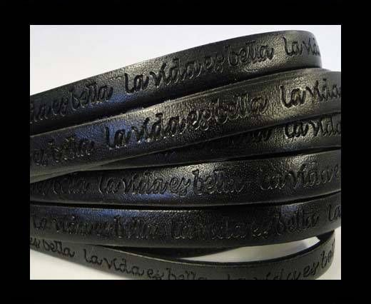 Real Flat Leather-10mm-La Vida Es Bella -Black