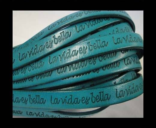Real Flat Leather-10mm-La Vida Es Bella -Turquoise