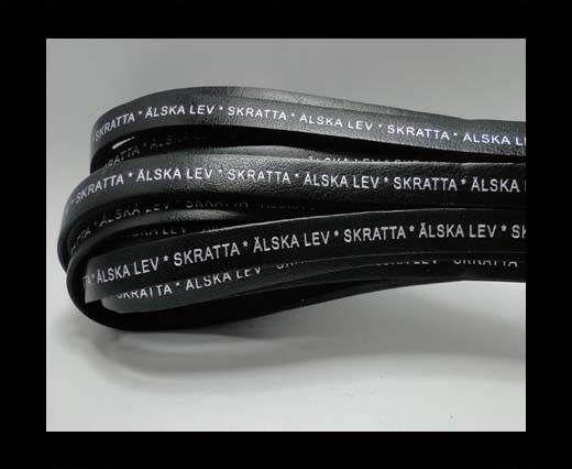Real Flat Leather-LEV  SKRATTA  ÄLSKA * -Black-10mm