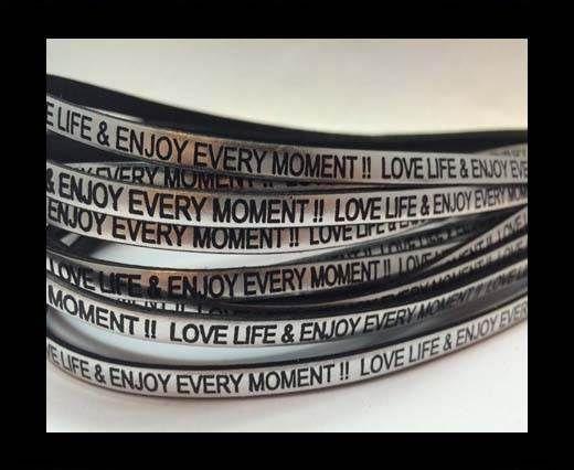 Love life & enjoy every moment - 5mm - Metallic Silver