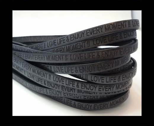 Love life & enjoy every moment - 5mm - DARK GREY