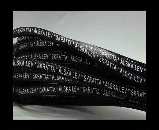 Real Flat Leather-LEV  SKRATTA  ÄLSKA * -Black Silver-5mm